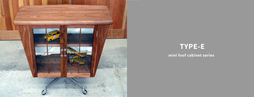 TYPE-E mini foof cabinet series